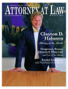 Clayton D. Halunen is featured as the Attorney of the Month